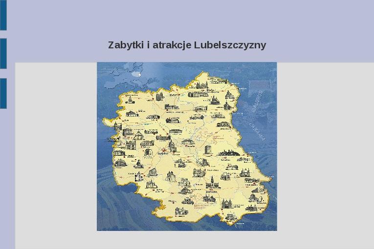 Zabytki i atrakcje Lubelszczyzny - Slajd 1