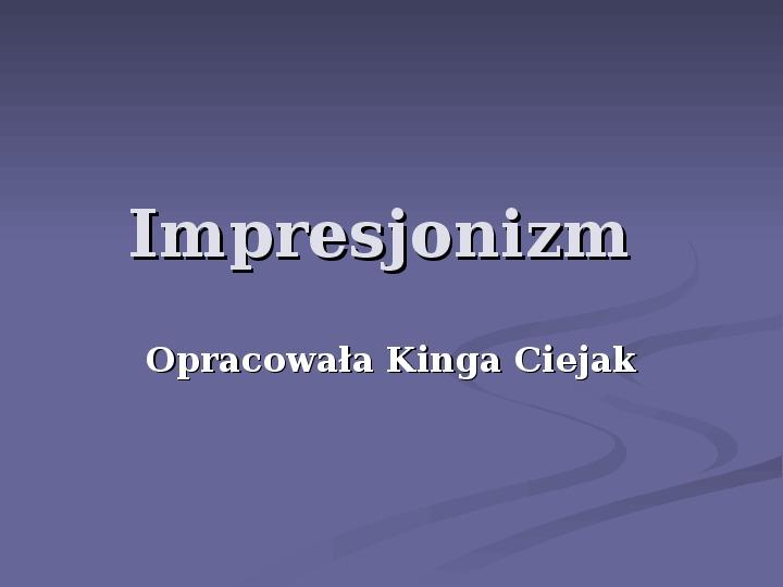Impresjonizm - Slajd 1