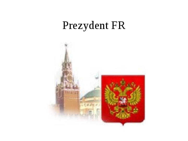 Ustrój polityczny Federacji Rosyjskiej - Slajd 12