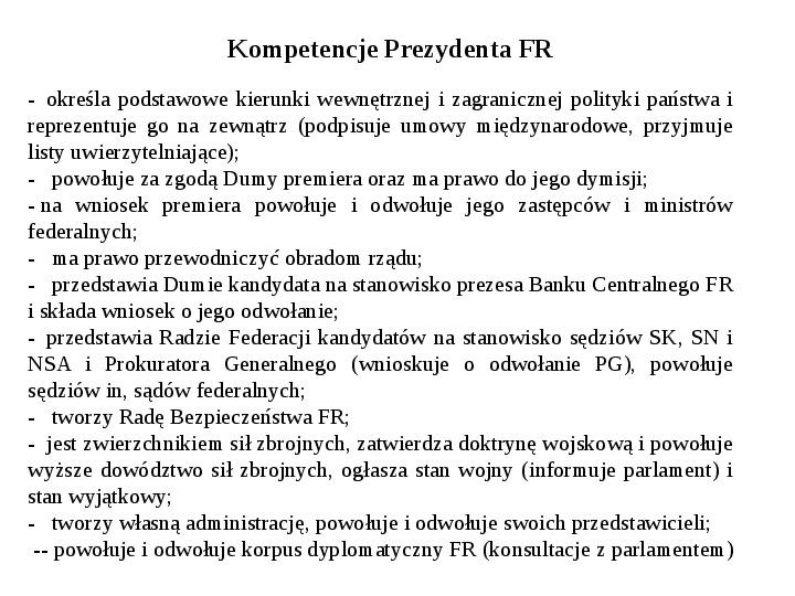 Ustrój polityczny Federacji Rosyjskiej - Slajd 14