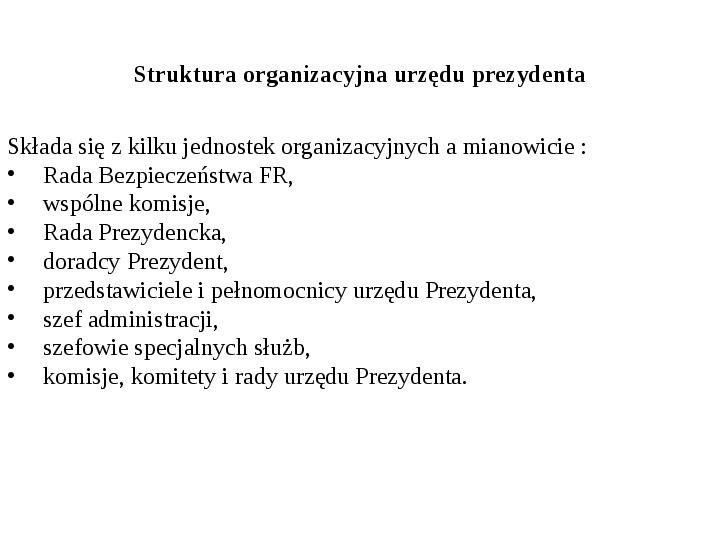 Ustrój polityczny Federacji Rosyjskiej - Slajd 16