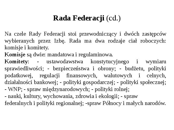 Ustrój polityczny Federacji Rosyjskiej - Slajd 21