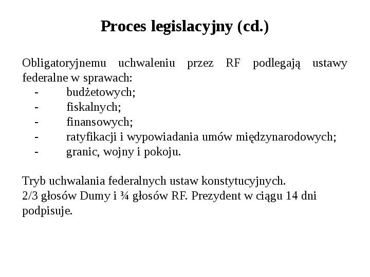 Ustrój polityczny Federacji Rosyjskiej - Slajd 24