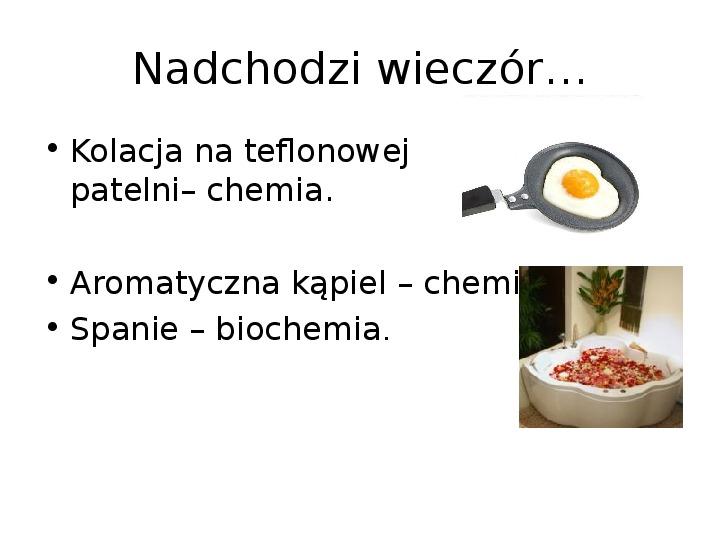 Chemia z życiu codziennym - Slajd 22