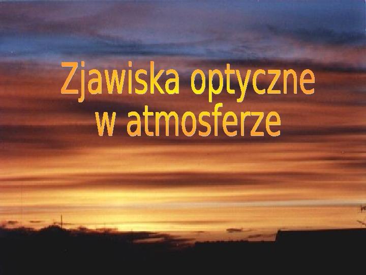Procesy fizyczne w atmosferze - Slajd 17