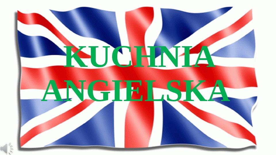 Kuchnia angielska - Slajd 1