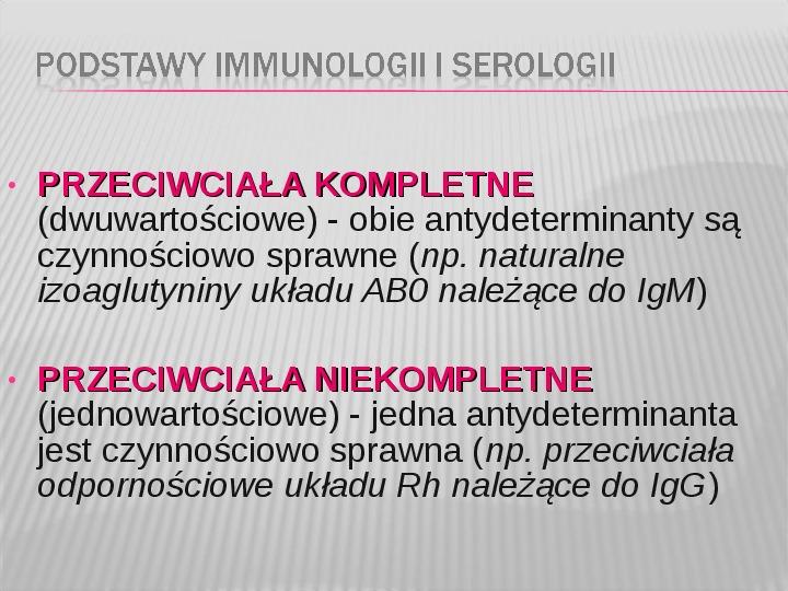 Podstawy immunologii i serologii - Slajd 10