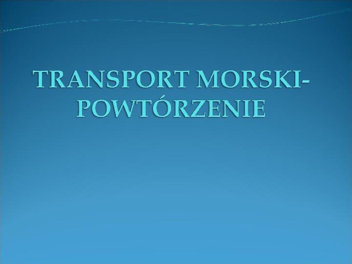 Transport morski - Slajd 1