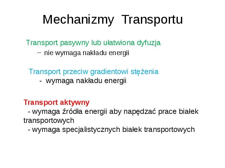 Rodzaje transportu Białka - Slajd 2