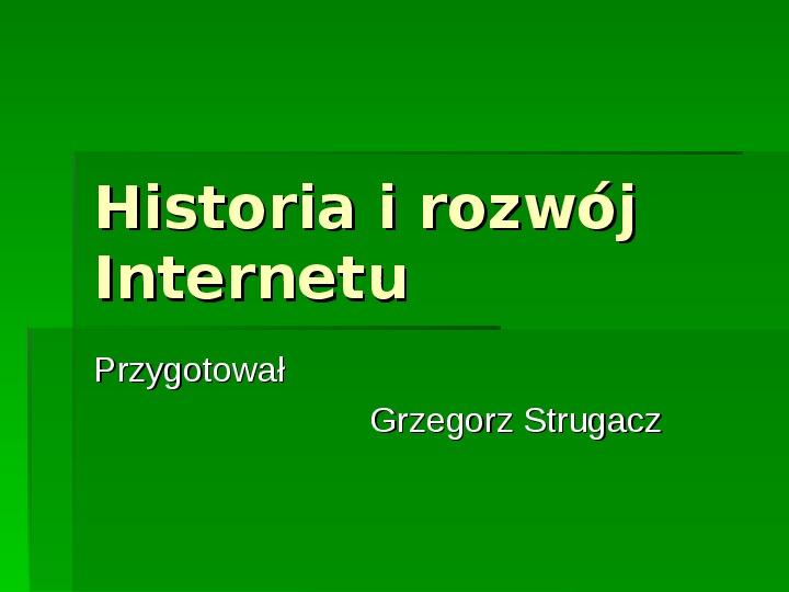 Historia i rozwój Internetu - Slajd 1