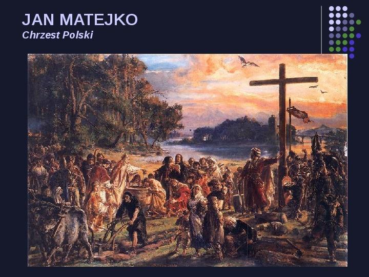 Historia Polski w malarstwie - Slajd 3