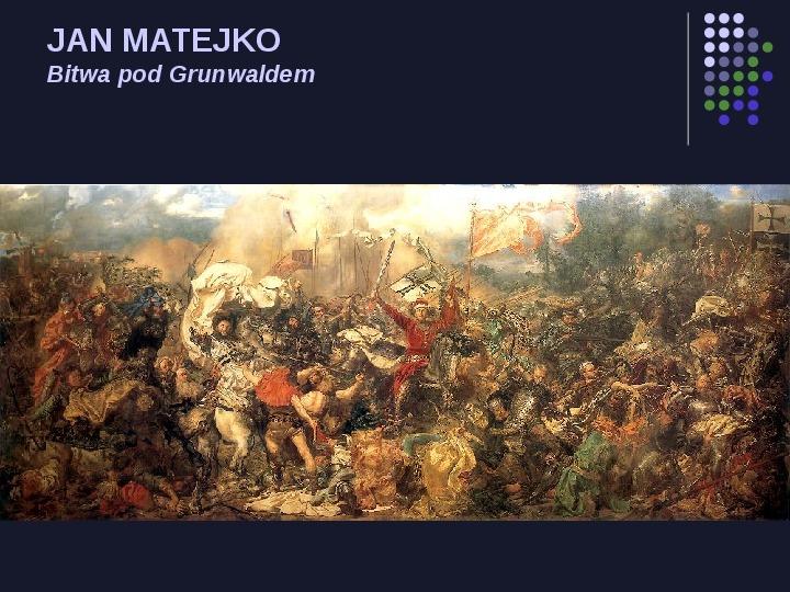 Historia Polski w malarstwie - Slajd 5