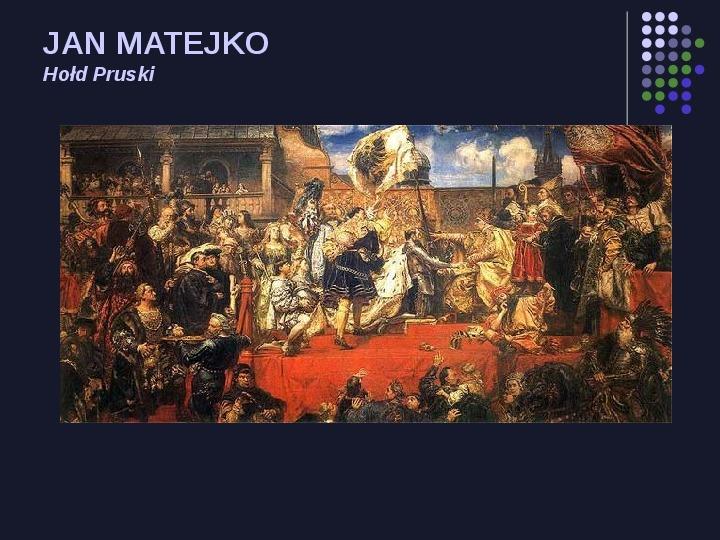 Historia Polski w malarstwie - Slajd 6