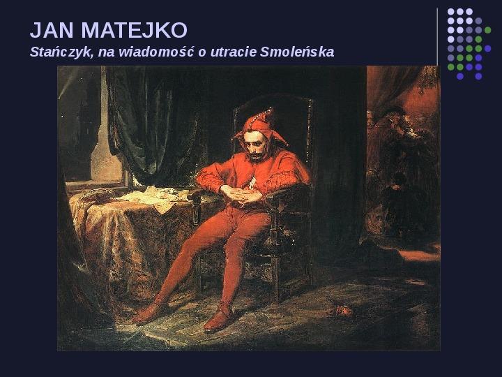 Historia Polski w malarstwie - Slajd 8