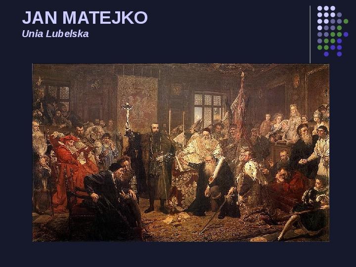 Historia Polski w malarstwie - Slajd 10