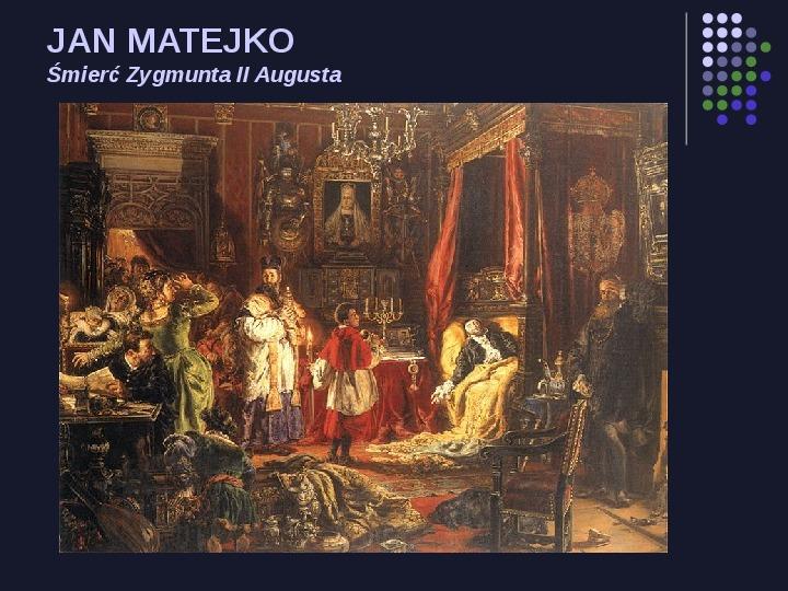 Historia Polski w malarstwie - Slajd 11