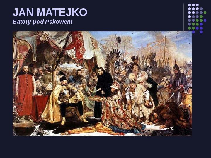 Historia Polski w malarstwie - Slajd 13