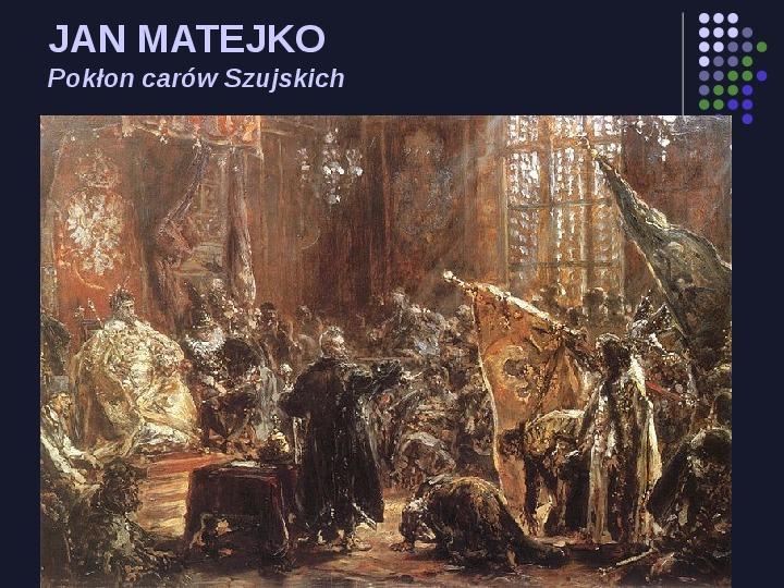 Historia Polski w malarstwie - Slajd 14