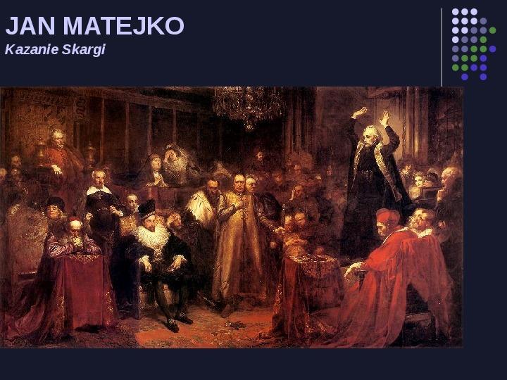Historia Polski w malarstwie - Slajd 15
