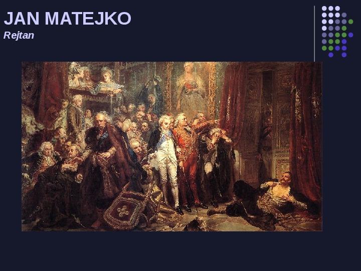 Historia Polski w malarstwie - Slajd 16