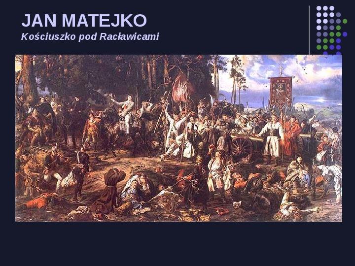 Historia Polski w malarstwie - Slajd 18