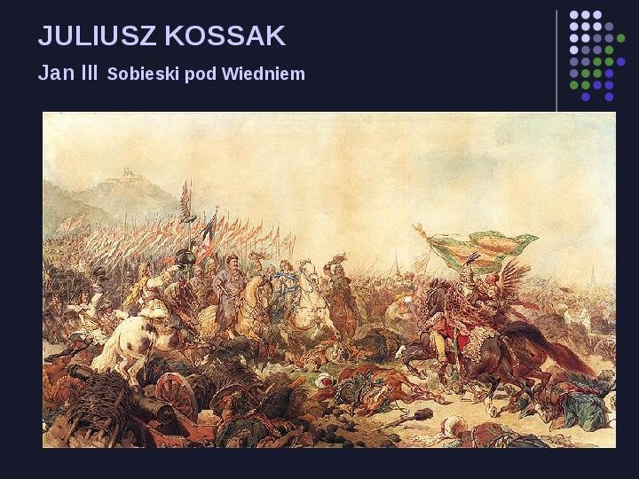 Historia Polski w malarstwie - Slajd 21