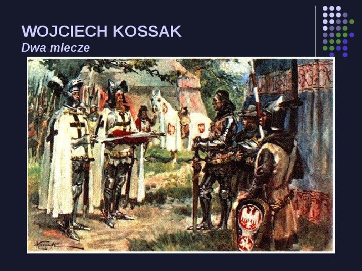 Historia Polski w malarstwie - Slajd 29