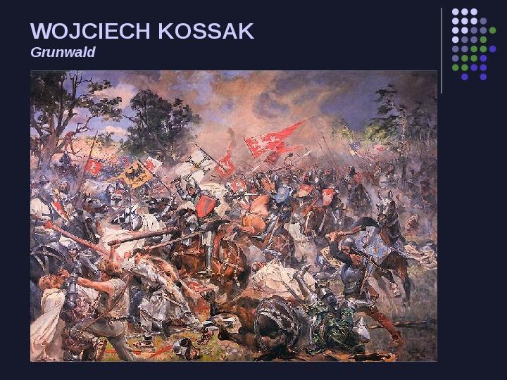 Historia Polski w malarstwie - Slajd 30