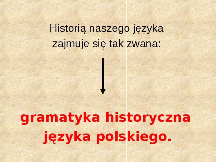 Historia Języka Polskiego - Slajd 4