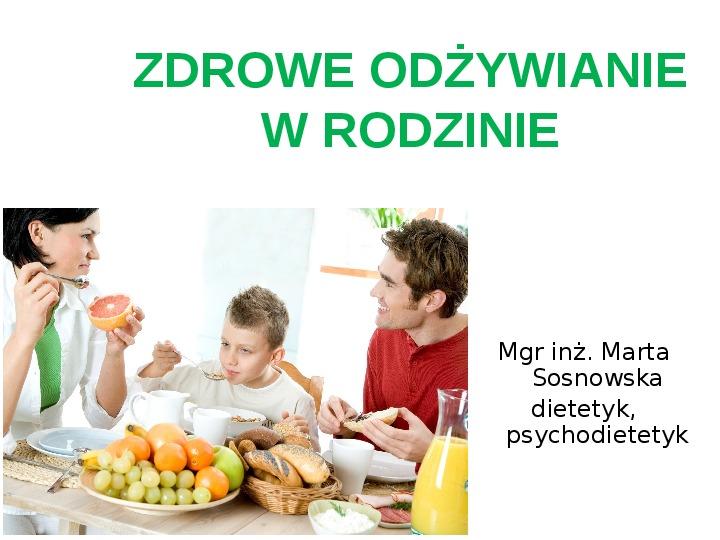 Zdrowe odżywianie w rodzinie - Slajd 1