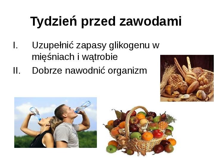 Odżywianie przed zawodami i w trakcie zawodów - Slajd 1