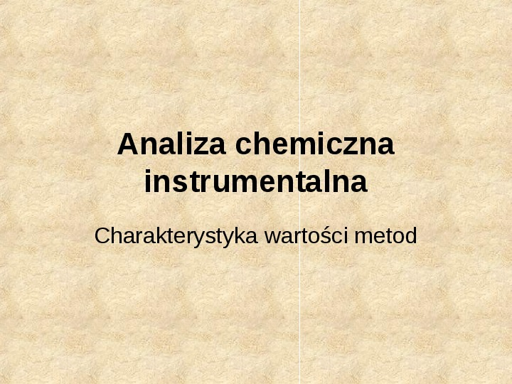 Analiza chemiczna instrumentalna - Slajd 1