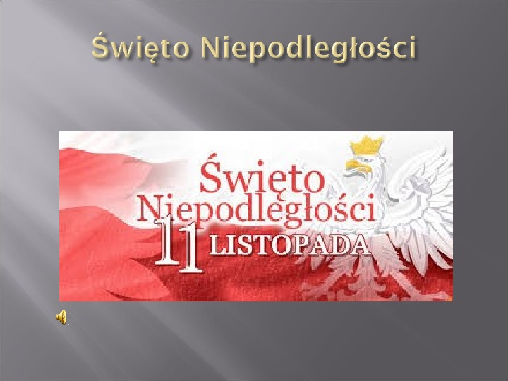 Narodowe Święto Niepodległości - Slajd 1