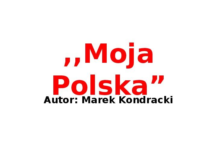 Moja Polska - Slajd 1