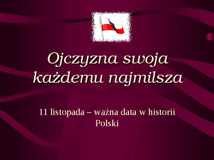 11 listopada ważna data w historii Polski - Slajd 1
