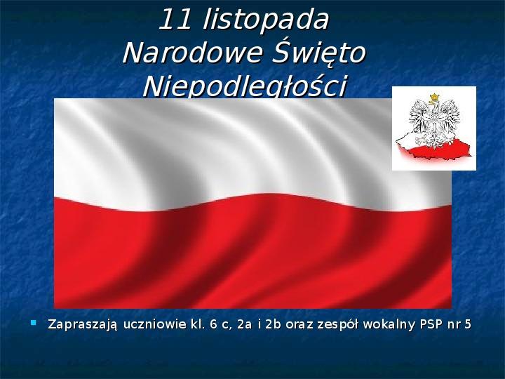 11 Listopada Narodowe Święto Niepodległości - Slajd 1