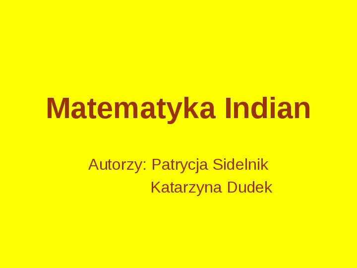 Matematyka Indian - Slajd 1