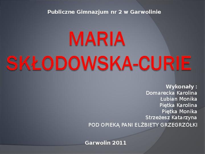 Maria Salomea Skłodowska-Curie - Slajd 1