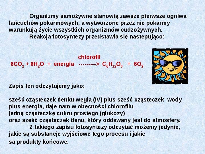 Fotosynteza jako przykład anabolizmu organizmów samożywnych - Slajd 2