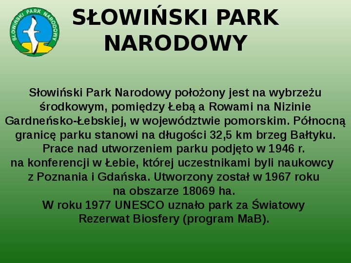 Parki narodowe w Polsce - Slajd 29