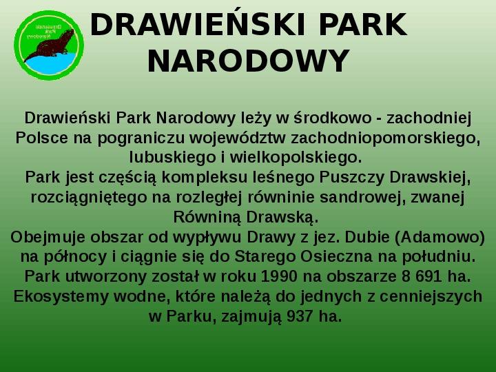 Parki narodowe w Polsce - Slajd 39