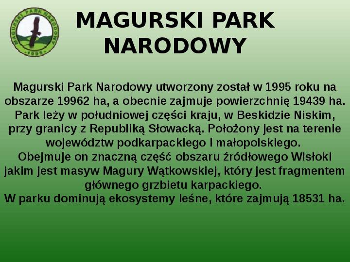 Parki narodowe w Polsce - Slajd 47