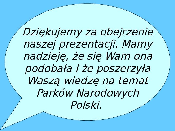 Parki narodowe w Polsce - Slajd 54