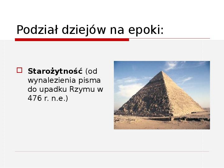 Początki cywilizacji - Slajd 7