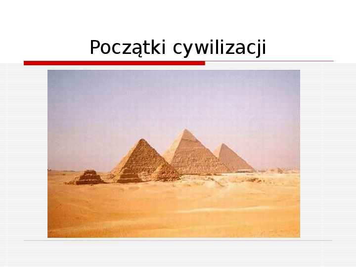 Początki cywilizacji - Slajd 15
