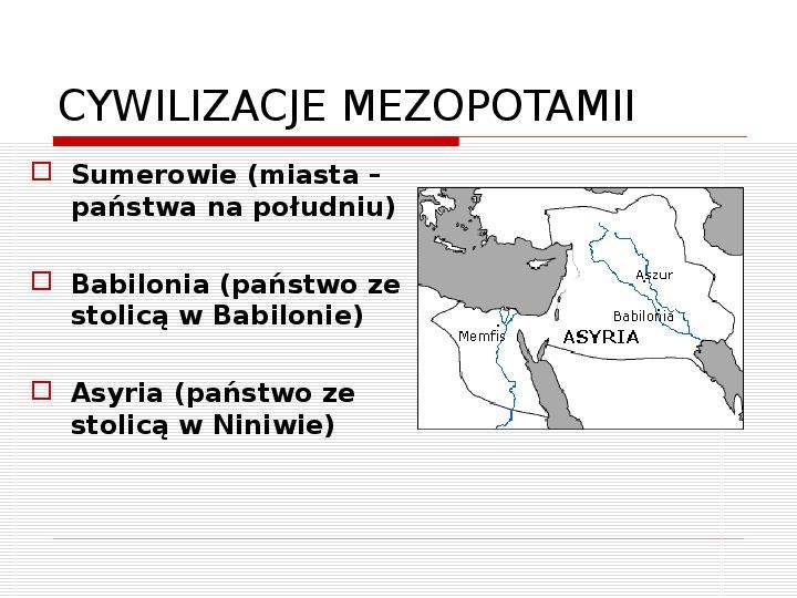 Początki cywilizacji - Slajd 26
