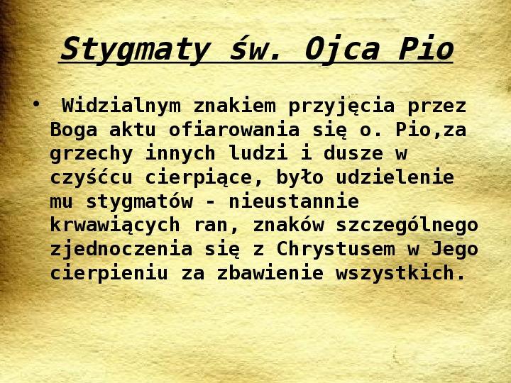 Święty Ojciec Pio - Slajd 4