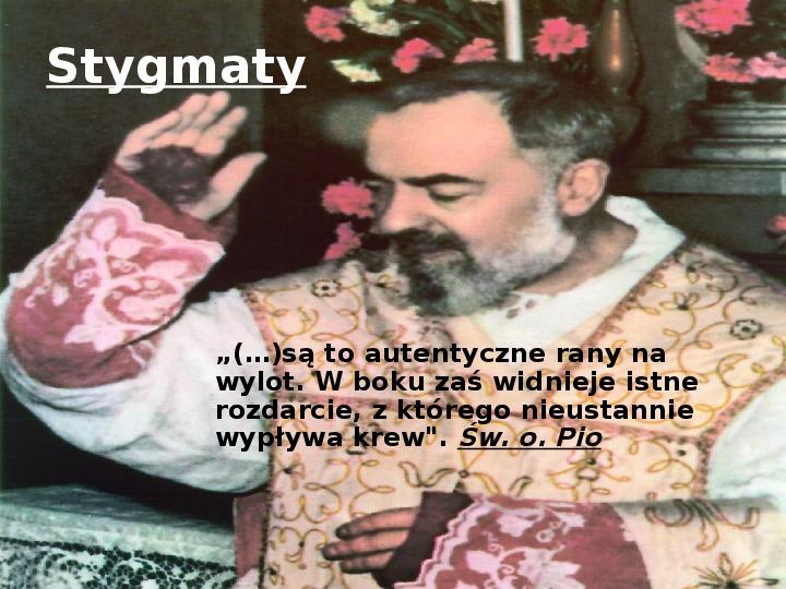 Święty Ojciec Pio - Slajd 5