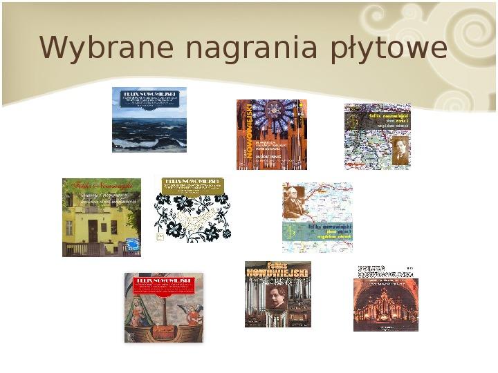 Feliks Nowowiejski - Slajd 15