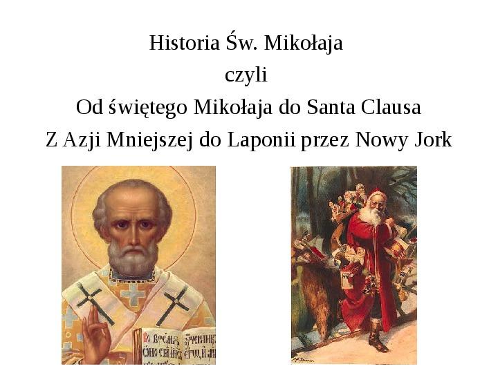 Historia Św. Mikołaja - Slajd 1
